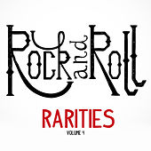 Rock and Roll: Rarities, Vol. 4 by Various Artists
