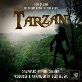 Tarzan: Son Of Man by Geek Music