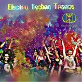 Electro Techno Trance by Cali Crazed