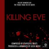 Killing Eve: Main Title Theme: Killer Shangri-Lah by Geek Music