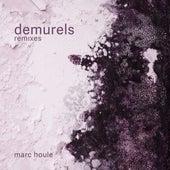Demurels - Remixes de Marc Houle