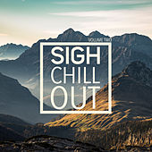 Sigh Chill Out, Vol. 2 von Various Artists