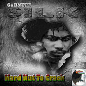 Hard Nut to Crack by Garnett Silk