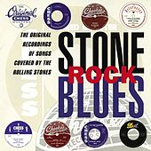 Stone Rock Blues: Original Recordings Of Songs Covered By The Rolling Stones by Various Artists