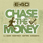 Chase The Money von E-40