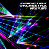ALO Performs Pink Floyd de Ambient Light Orchestra