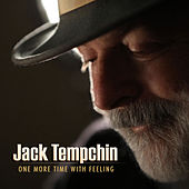One More Time with Feeling by Jack Tempchin