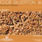 Morning Fulfillness by Eddie Silverton
