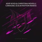 Carousel (O.B.M Notion Remix) von Adip Kiyoi