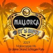 Mallorca @ its Best 2019 - Mallorcastyle Hits für deine Strand Schlager Party (Mama Mallorca bleibt eine Woche wach und feiert für immer und ewig lauda bis zum Closing 2020) von Various Artists