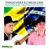 Brasil Ainda é Brasil - Homenagem à Jair Messias Bolsonaro by Thiago Viola