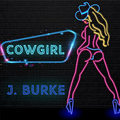 Cowgirl by J. Burke