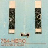 Weekends of Sound by 764-HERO