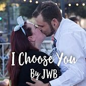 I Choose You de Jwb