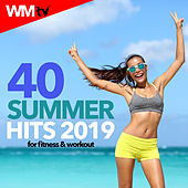 40 Summer Hits 2019 For Fitness & Workout (Unmixed Compilation for Fitness & Workout 128 - 135 Bpm / 32 Count) by Workout Music Tv
