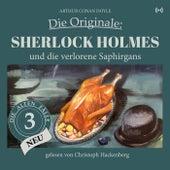 Sherlock Holmes und die verlorene Saphirgans (Die Originale: Die alten Fälle neu 3) von Sherlock Holmes