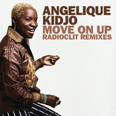 Move On Up (Remixes By Radioclit) - Ep de Angelique Kidjo