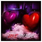 Love Joy Ride de Trio