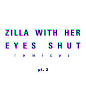 Remixes, Pt. 2 de Zilla