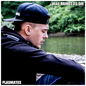 Was bringt es dir by Plasmatiix