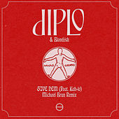 Give Dem (Michael Brun Remix) de Diplo