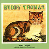 Kitty Puss: Old-Time Fiddle Music From Kentucky de Buddy Thomas