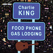 Food Phone Gas Lodging by Charlie King