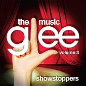 Glee: The Music, Volume 3 Showstoppers di Glee Cast