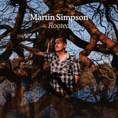 Rooted (Deluxe Version) de Martin Simpson