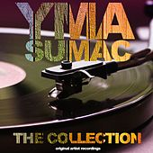 The Collection (Original Artist Recordings) von Yma Sumac