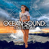 Ocean Sound: Collections by Ocean Sounds Collection (1)