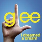 I Dreamed A Dream (Glee Cast Version featuring Idina Menzel) de Glee Cast
