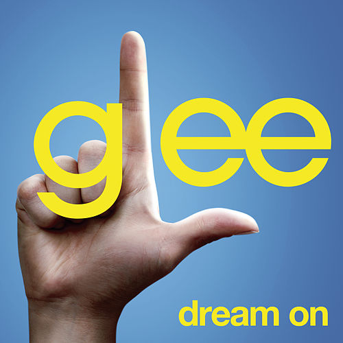 Dream On (Glee Cast Version featuring Neil Patrick Harris) by Glee Cast
