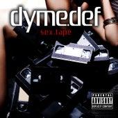 Sex Tape von Dyme Def