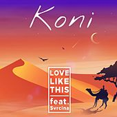 Love Like This von Koni