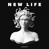 New Life by Cheecky