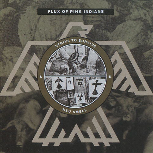 Strive to Survive by Flux Of Pink Indians