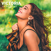 Lie About Me by Victoria