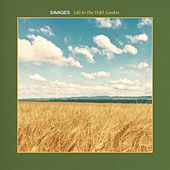 Life in the Wild Garden de Savages