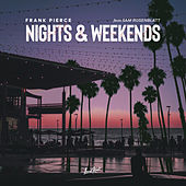 Nights & Weekends (Ft. Sam Rosenblatt) van Frank Pierce