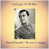 Funiculì funiculà / 'Na sera 'e maggio (All Tracks Remastered) de Giuseppe Di Stefano