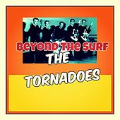 Beyond the Surf by The Tornadoes