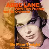 Be Mine Tonight (Original Album) de Abbe Lane