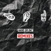 Hands on Dat (Remixes) de Mr. Tape