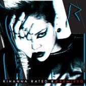 Rated R: Remixed von Rihanna