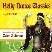 Belly Dance Classics with Fifi Abdo de Cairo Orchestra