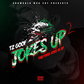 Jokes up 2 by TZ Goof
