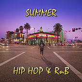 Summer Hip Hop & RnB by Various Artists