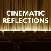 Cinematic Reflections van Various Artists