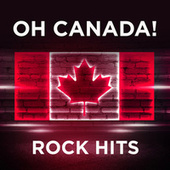 Oh Canada!: Rock Hits de Various Artists